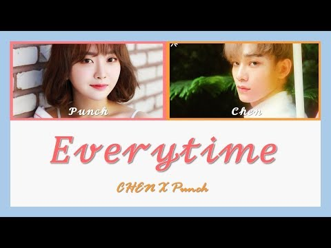 Chen (첸) & Punch (펀치) - Everytime Lyrics (Color-Coded Han/Rom/Eng)