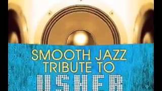 Papers - Usher Smooth Jazz Tribute
