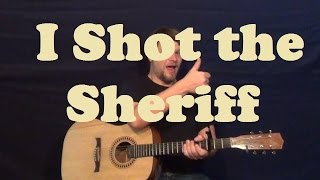 I Shot the Sheriff (Bob Marley) Easy Strum Guitar Lesson How to Play Tutorial