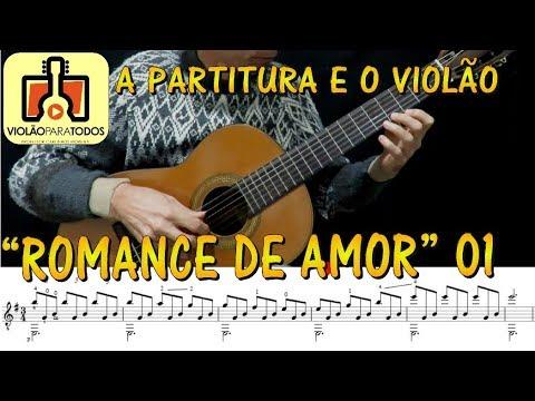 Romance de Amor 1 A partitura e o Violão Para Todos