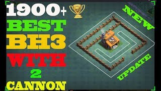 Best Builder Hall 3 Base Bh3 Base Layout With 2 Cannons Clash Of