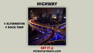 Highway | Buy Alternative Rock Trap Beat