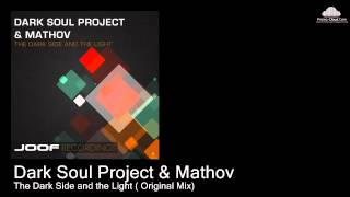 Dark Soul Project & Mathov  - The Dark Side and the Light ( Original Mix) [Various]