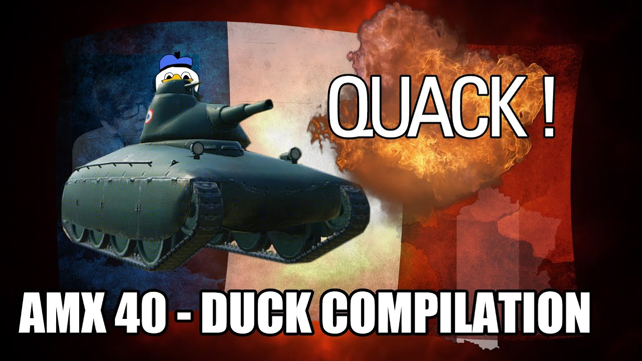 Amx 40 duck compilation 1 youtube Compilation c