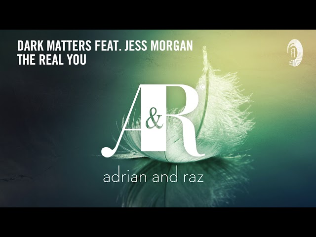 Chill Out: Dark Matters feat. Jess Morgan - The Real You [Taken from Fallen Feathers - 2011]