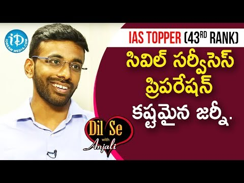 Civil Services Preparation Is A Difficult Journey. – Sai Teja Seelam || Dil Se With Anjali