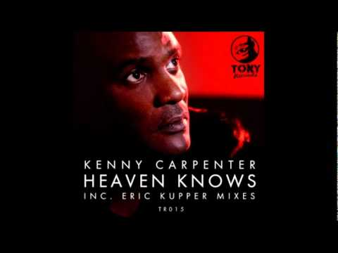 Kenny Carpenter feat. Wendy Lewis - Heaven Knows (Eric Kupper Vocal Mix)