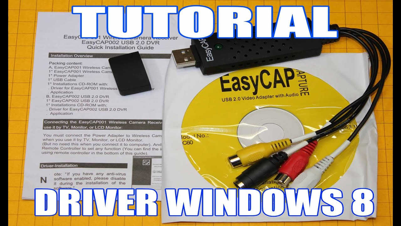 Easycap002 usb 20 dvr driver download windows 7