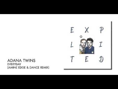 Adana Twins - Everyday (Amine Edge & DANCE Remix) | Exploited