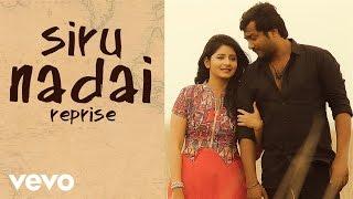 Urumeen - Siru Nadai Reprise Lyric | Bobby Simha, Reshmi Menon | Achu