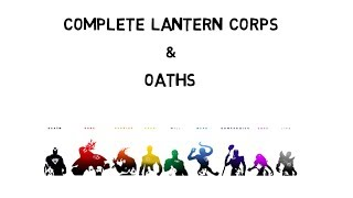 Video Complete Lantern Corps & Oaths : The True Identities [HD] download MP3, 3GP, MP4, WEBM, AVI, FLV Agustus 2018