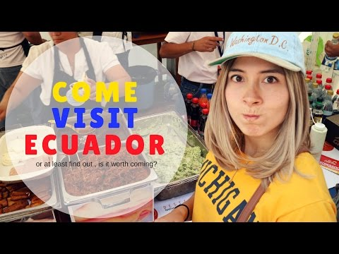 Is it worth coming to Ecuador ?