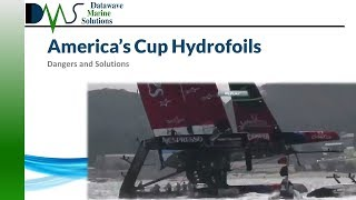 America's Cup Hydrofoils:  Dangers and Solutions