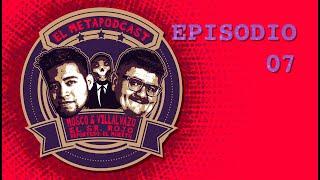 Metapodcast Episodio 7- Gon VS Lolo, cotorisa circus, El chiste de Ilich VS Macario