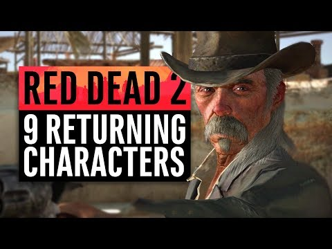 Red Dead Redemption 2 | 9 Returning Characters We May See