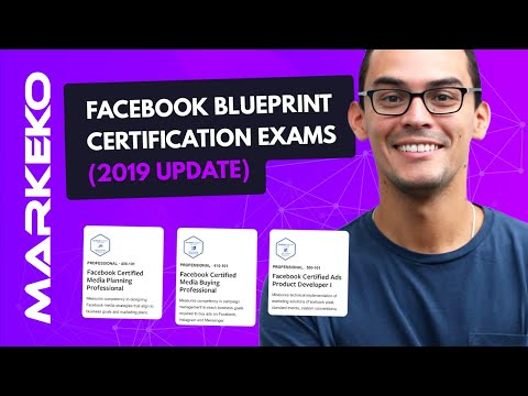 Facebook Professional Blueprint Certification New Exams - 2019 Update