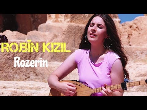 Rojbin Kizil - ROZERÎN      NEW 2017