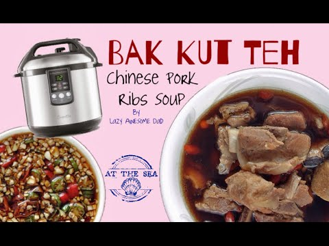 Bak Kut Teh Chinese Pork Ribs Soup recipe electric pressure cooker ...