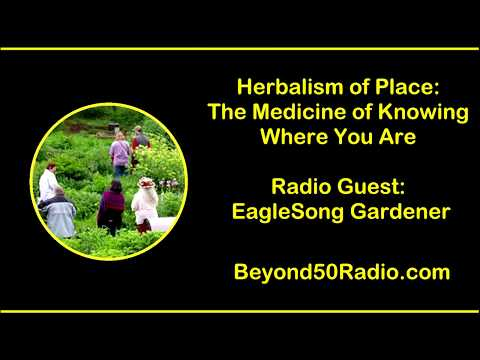 Herbalism of Place: The Medicine of Knowing Where You Are