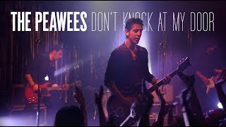 The Peawees - Don't Knock at my Door [Live]