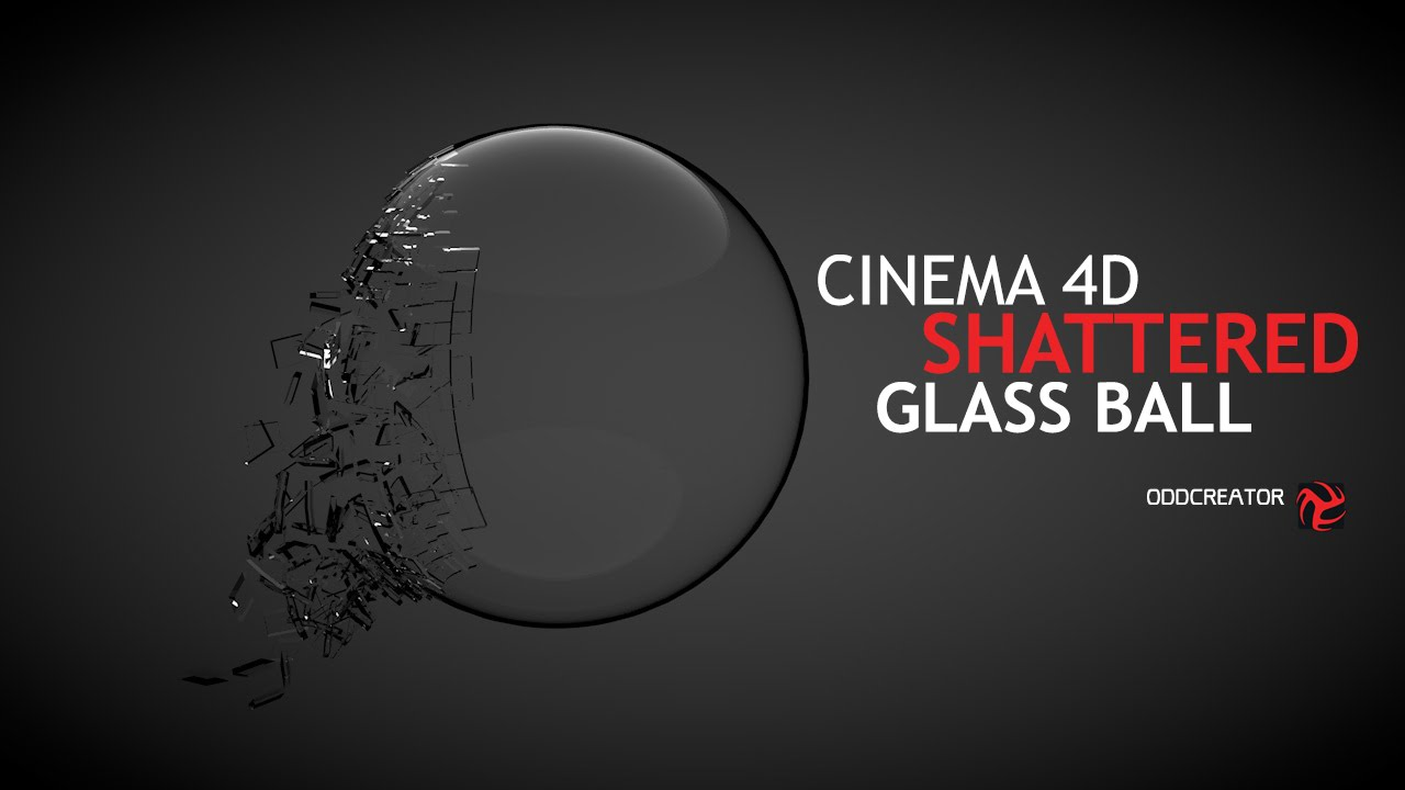 Cinema 4D - Shattered Glass Ball #Tutorial - YouTube