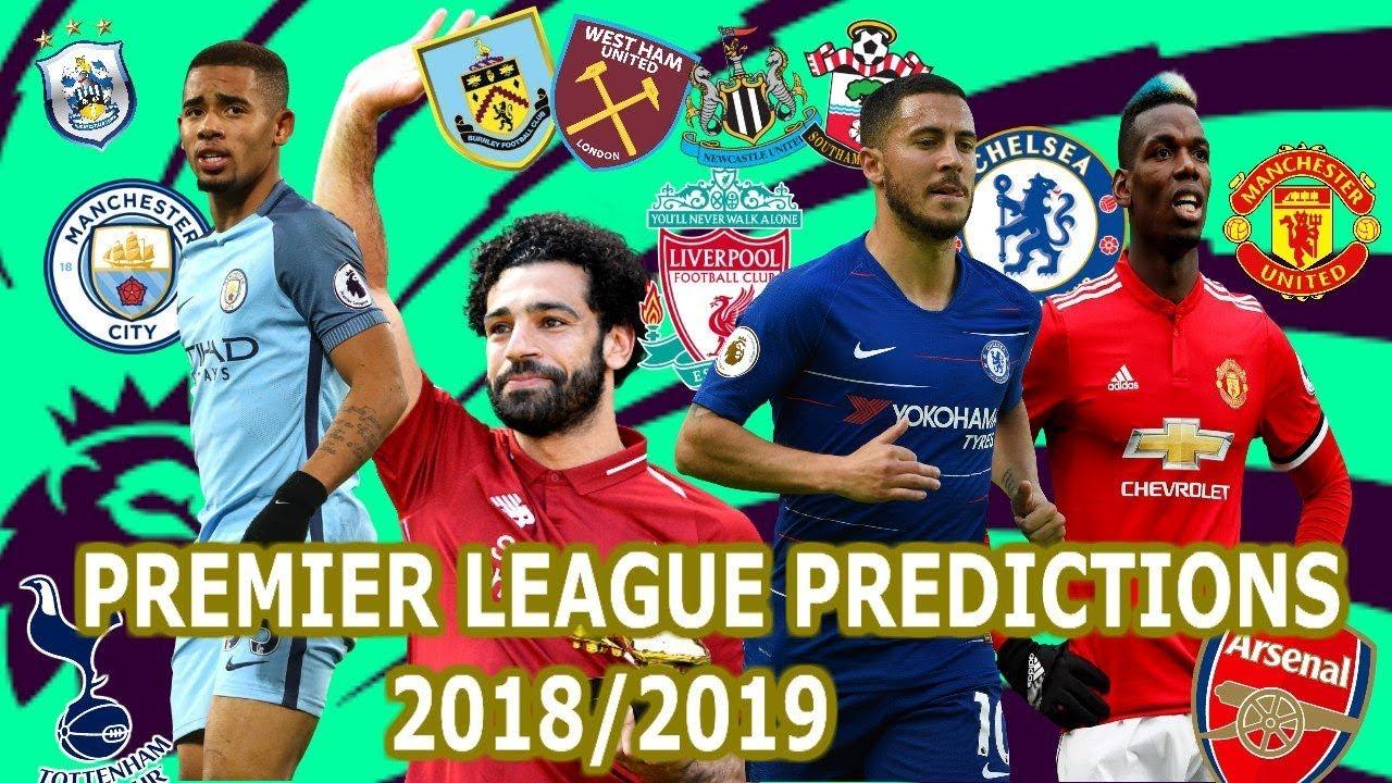 MY 2018/2019 PREMIER LEAGUE PREDICTIONS! WHO WILL WIN THE PREMIER LEAGUE?