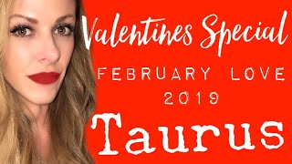 ♥️ Taurus Love February 2019 ~ Reconciling With Your Valentine, They're Ready