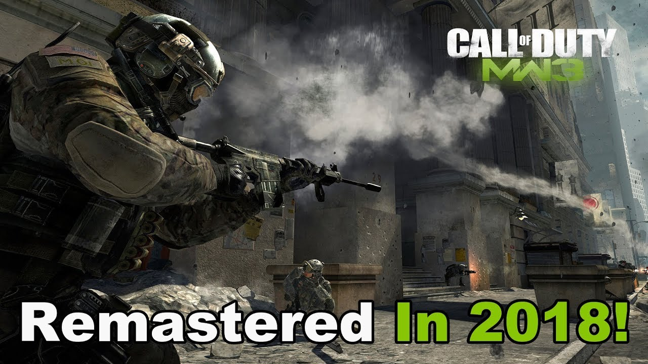 Modern Warfare 3 Remastered Is Coming! - Why Mw3 Will Be Remastered In 2018  - Ps4, Xbox One, Pc, Mw3