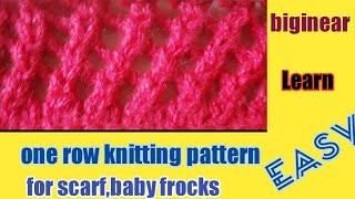 one row knitting patterns for ladies scarf,baby frock,ladies coat|any summer sweater design
