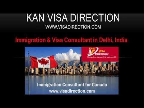 KAN Visa Direction, Immigration & Visa Consultant in Delhi for Canada Australia PR Services