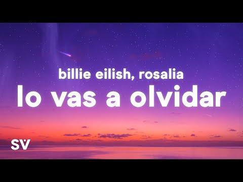 Billie Eilish & ROSALÍA – Lo Vas a Olvidar (Lyrics)