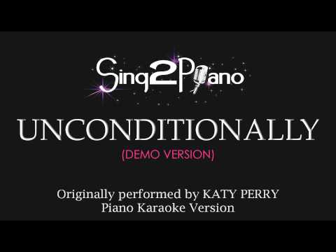 Unconditionally (Piano Karaoke Version)...