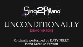 Unconditionally (Piano Karaoke Version) Katy Perry