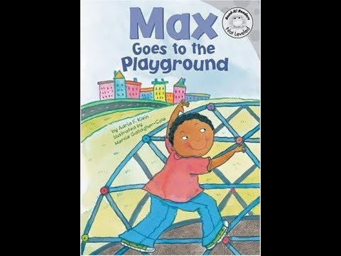 Max Goes to the Playground | Rhino Read Aloud Book
