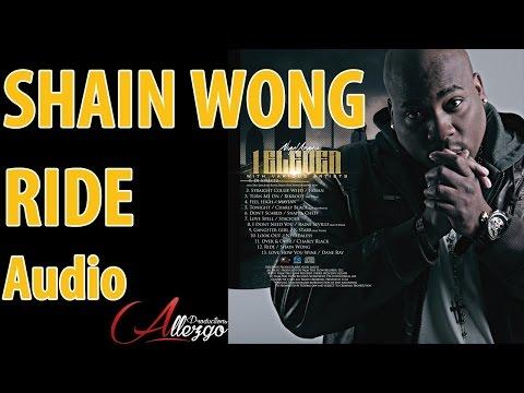 Shain Wong - Ride (Audio Stream)