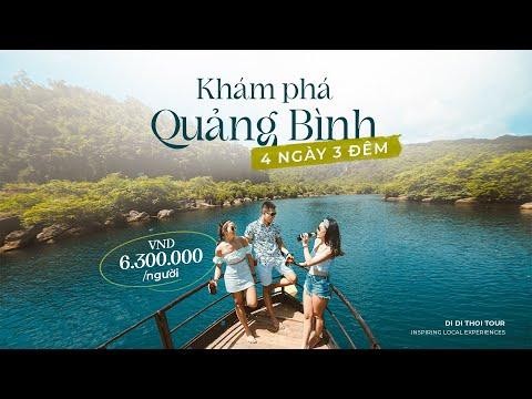 TOUR TRỌN GÓI KHÁM PHÁ QUẢNG BÌNH 4 NGÀY CHỈ 6,3TR/NGƯỜI