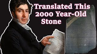 The Scholar That Deciphered The Rosetta Stone | Champollion