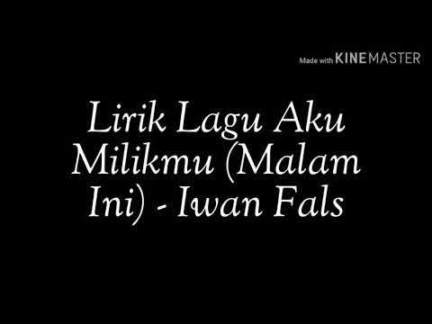 Lirik Lagu Aku Milikmu (Malam Ini) - Iwan Fals (Acoustic Cover)