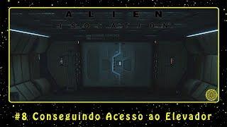 Alien: Isolation (PC) #8 Conseguindo Acesso ao Elevador | PT-BR