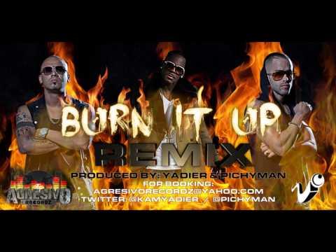 Burn It Up 2014 Remix (Prod. By Yadier Y Pichyman) R. Kelly Ft. Wisin Y Yandel