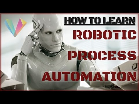 How To Learn Robotic Process Automation (RPA)