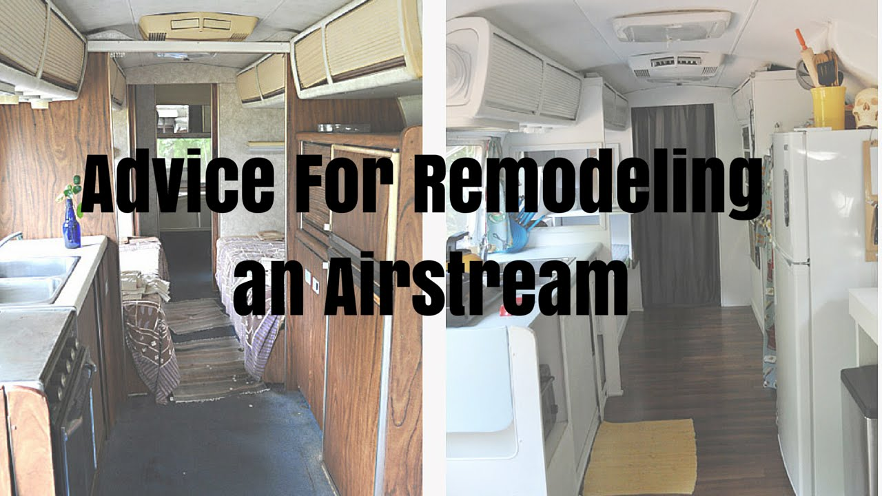 advice for remodeling an airstream