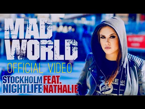 MAD WORLD ♡ For Stockholm...  (Official Music Video 2018)