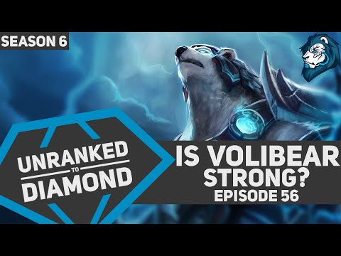IS VOLIBEAR STRONG? - Unranked to Diamond - Episode 56