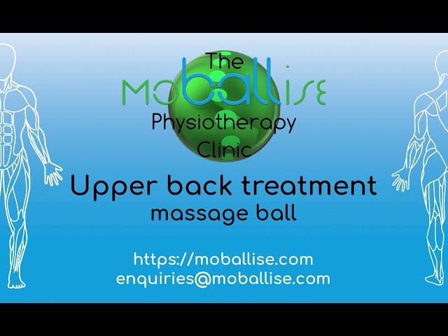 Upper back treatment - massage ball