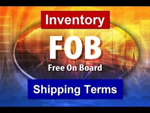 Module 6, Inventory - Shipping Terms Explained