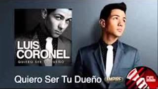 """MIX Luis Coronel """"DISCO COMPLETO"""" Quiero Ser Tu Dueño (Disco 2014) Lo Mas Nuevo + Link De Descarga"""