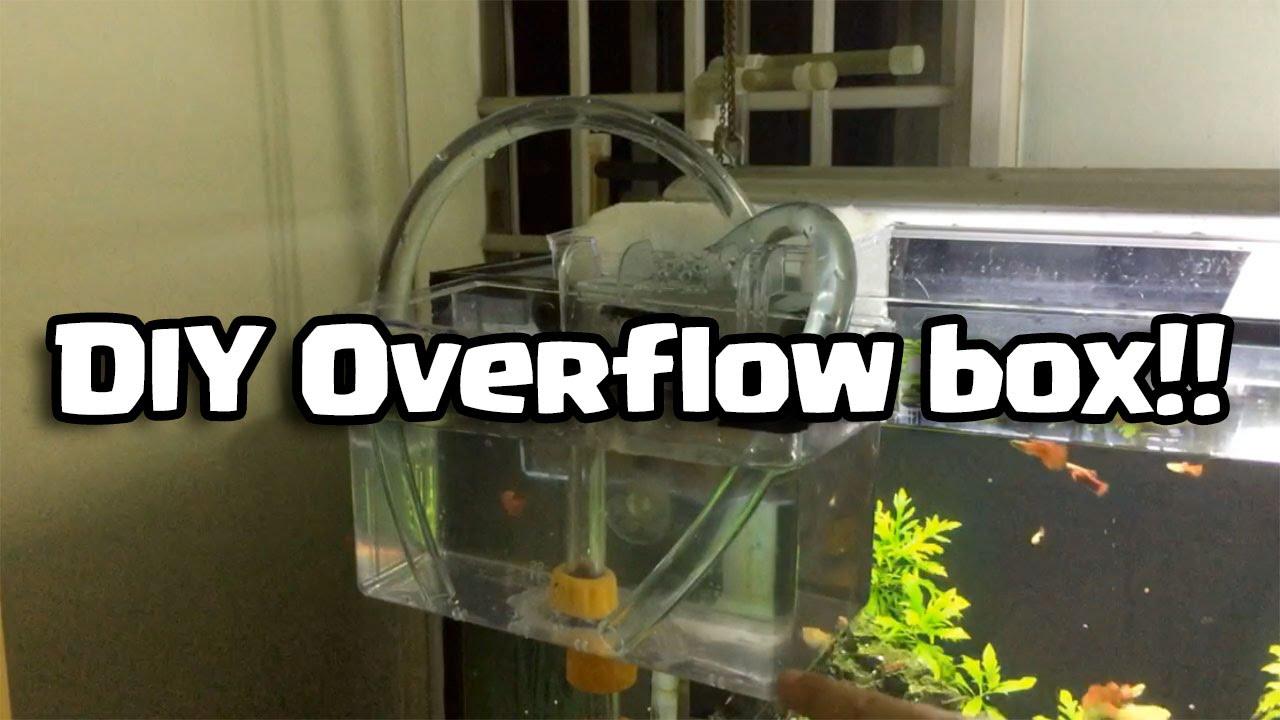 Diy Overflow Box Do It Yourself Youtube