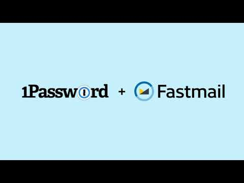 1Password + Fastmail