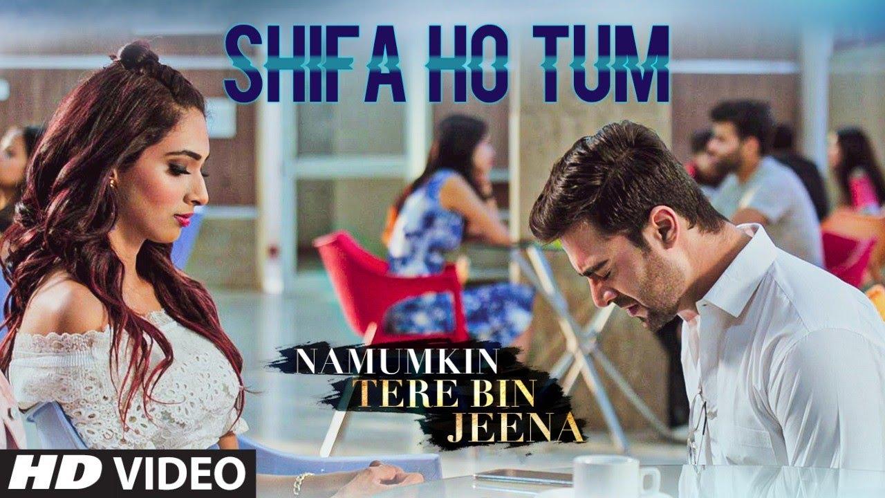 "Papon ""Shifa Ho Tum"" Latest Video Song | Namumkin Tere Bin Jeena | Anmol Chopra, Rehana Khan"